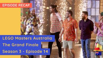 LEGO Masters Australia - S03E14 Recap -  The Grand Finale (Spoiler Alert)