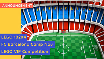 The Search Is On For FC Barcelona's Superfans In New LEGO® Competition