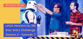 LEGO Masters Netherlands/Belgium - Season 2 Episode 7 - Star Wars Challenge