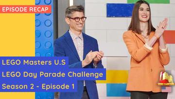 LEGO Masters USA - LEGO Day Parade Challenge - S02E01 Recap - Plus Meet The Contestants