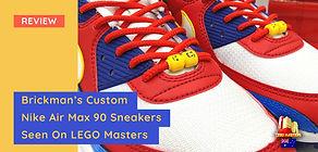 LEGO Masters: A Closer Look At Brickman's Custom Nike Sneakers By Sekure D.