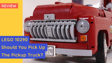 LEGO 10290 - Pickup Truck. A Nostalgic Build For Non-City Folk.