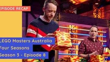 LEGO Masters Australia - S03E08 Recap -  'Four Seasons' Challenges