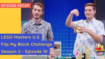 LEGO Masters USA - Flip My Block Challenge - S02E10 Recap