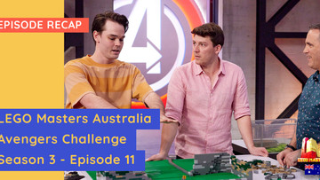 LEGO Masters Australia - S03E11 Recap - Avengers Challenge