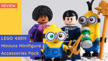 LEGO 40511 - Minion: The Rise Of Gru Accessories Pack Review