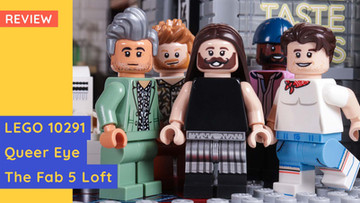 LEGO 10291 - Queer Eye, The Fab 5 Loft. Not Just Another TV Show Set.