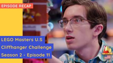 LEGO Masters USA - Cliffhanger Challenge - S02E11 Recap