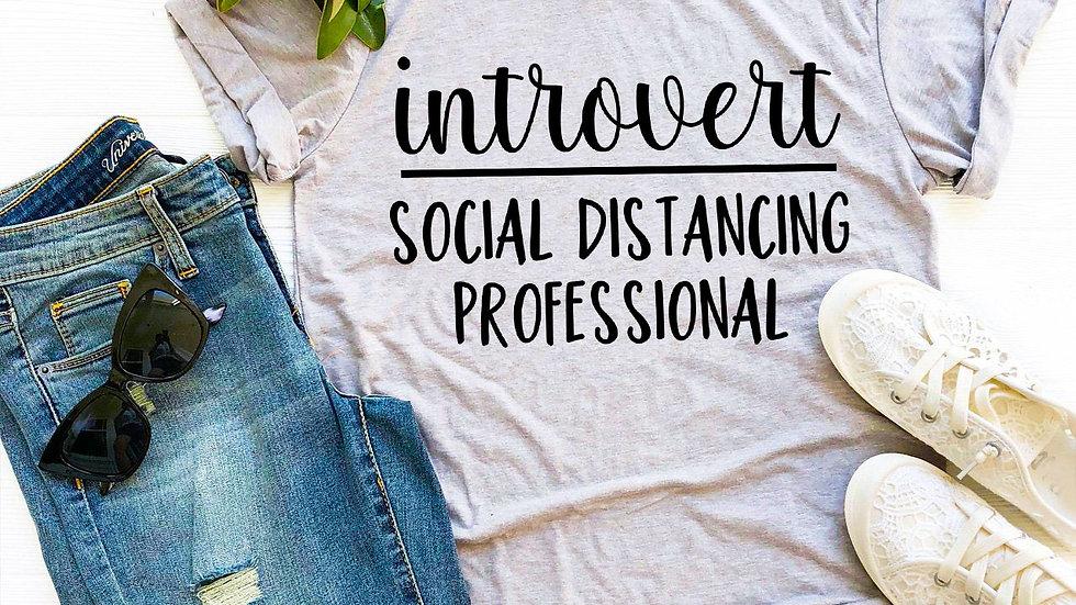 Introvert Social Distancing Professional T-shirt