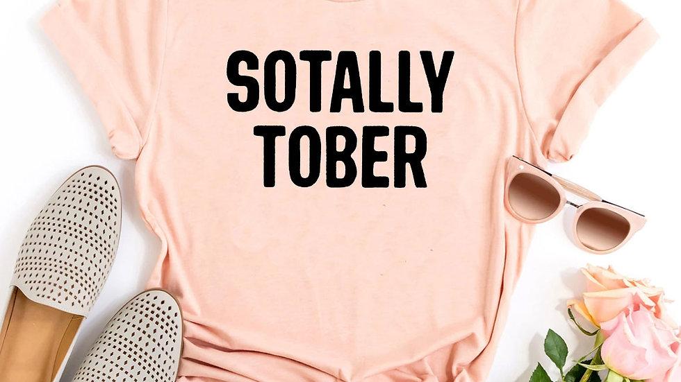 Sotally Tober T-shirt