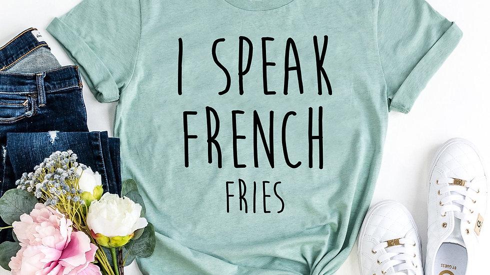 I Speak French T-shirt