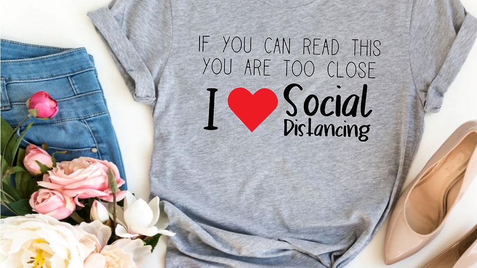 I Love Social Distancing T-shirt