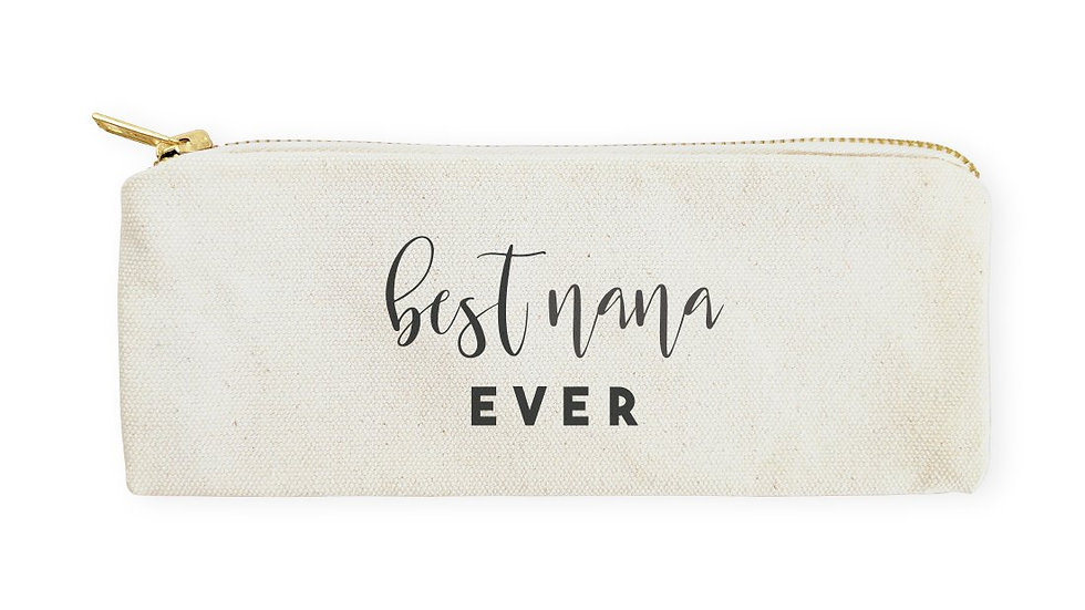 Best Nana Ever Cotton Canvas Pencil Case and Travel Pouch