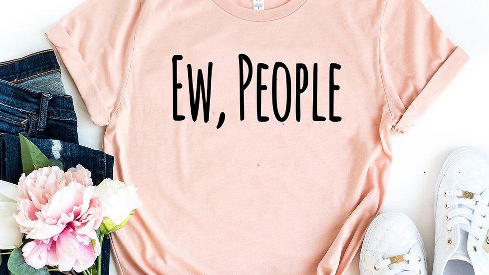 Ew People T-shirt