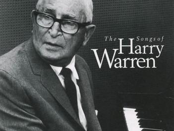 Omaggio al grande compositore italo-americano Harry Warren