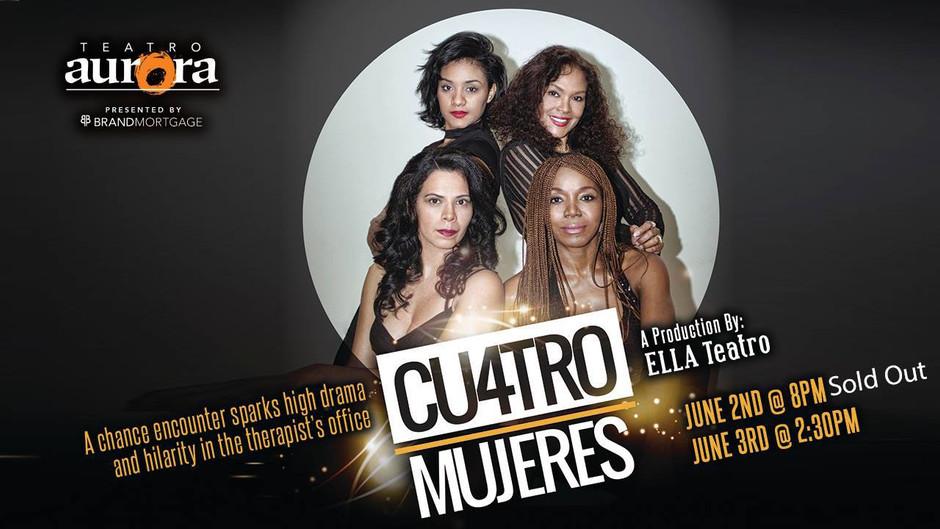 Cuatro Mujeres Atlanta, Aurora Theatre