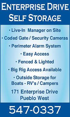Enterprise Drive Self Storage   171 Enterprise Dr.  Pueblo West, CO 81007  719-547-0337