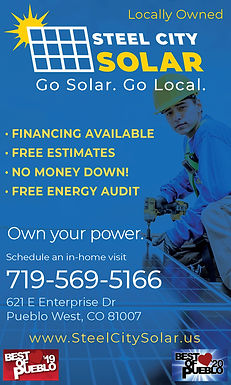 Steel City Solar 621 E Enterprise Dr Pueblo West, CO 81007 719-569-5166 www.steelcitysolar.us