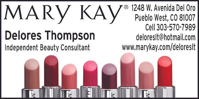 Mary Kay Cosmetics – Delores Thompson 1248 W Avenida Del Oro 303-570-7989 www.marykay.com/deloreslt