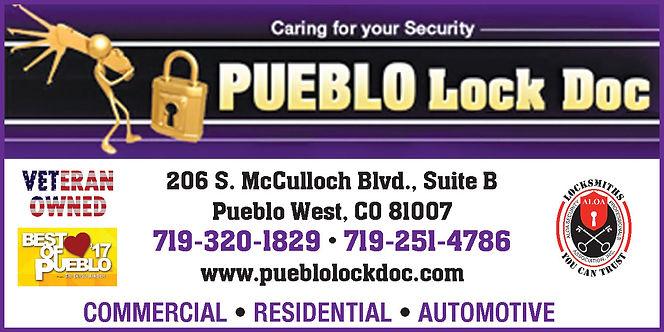Pueblo Lock Doc  206 S. McCulloch Blvd., #B  Pueblo West, CO 81007  719-320-1829; 719-251-4786 www.pueblolockdoc.com
