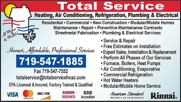 Total Service Heating, Air Conditioning  & Refrigeration, Inc. 681 S. Tejon Ave.  Pueblo West, CO 81007  719-547-1885