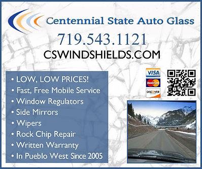 Centennial State Auto Glass  Pueblo West, CO 81007  719-543-1121 www.cswindshields.com