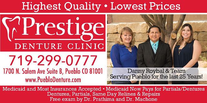 Prestige Denture Clinic   1700 N. Salem Ave., #B  Pueblo, CO 81001  719-299-0777 www.pueblodenture.com