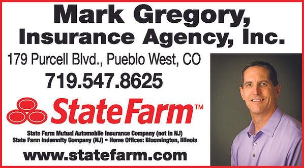 STATE FARM – Mark Gregory Insurance Agency 179 Purcell Blvd  Pueblo West, CO 81007 719-547-8625 www.statefarm.com