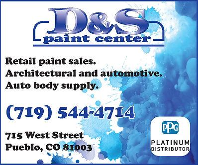 D&S PAINT CENTER, INC. 715 West Street Pueblo, CO 81003 719-544-4714