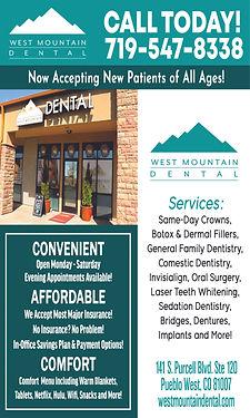 West Mountain Dental 141 S Purcell Blvd #120  Pueblo West, CO 81007  719-547-8338  www.westmountaindental.com