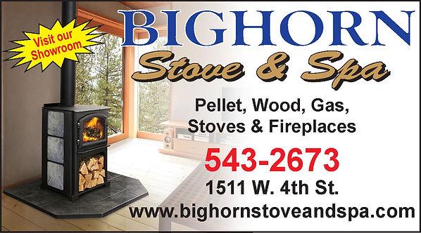 BIGHORN STOVE & SPA 1511 W 4th St Pueblo, CO 81004 719-543-2673 www.bighornstoveandspa.com