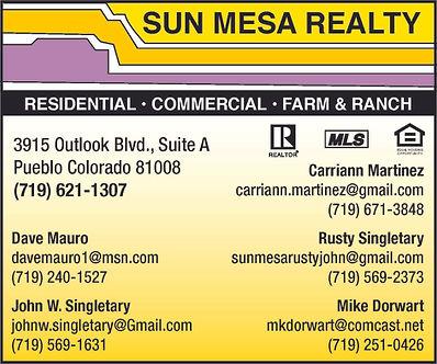 SUN MESA REALTY 3915 Outlook Blvd, Suite A Pueblo, CO 81008 719-240-1527