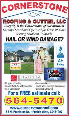 Cornerstone Roofing & Gutters 85 N. Precision Dr.  Pueblo West, CO 81007  719-564-5470 www.cornerstoneroof.com