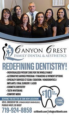 Canyon Crest Family Dental & Aesthetics 120 S Crescent Dr Pueblo West, CO 81007 719-924-8858 www.ccfdteeth.com