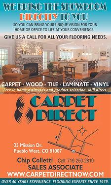 CARPET DIRECT 33 Mission Dr  Pueblo West, CO 81007 719-250-2819 www.carpetdirectnow.com