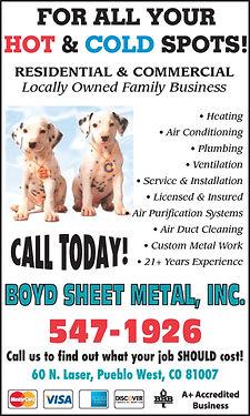 Boyd Sheet Metal, Inc  60 N. Laser Dr.  Pueblo West, CO 81007  719-547-1926