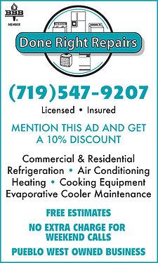 Done Right Repairs 135 W. Cokedale Dr.  Pueblo West, CO 81007  719-547-9207
