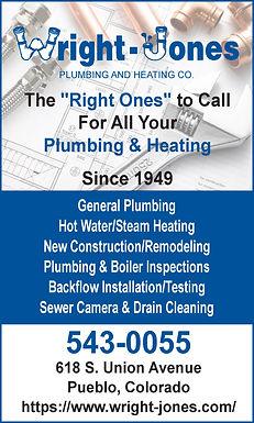 Wright-Jones Plumbing & Heating 618 S. Union Ave.  Pueblo, CO 81003  719-543-0055  https://wright-jones.com/