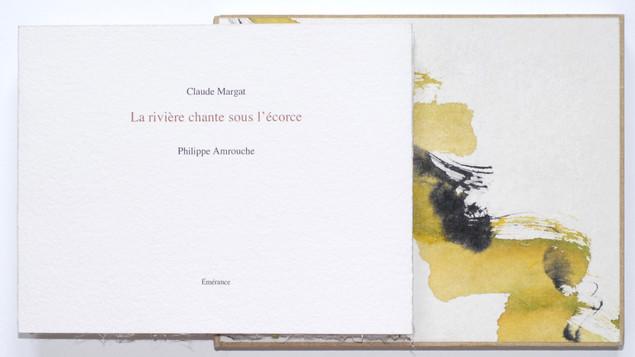 LA RIVIÈRE CHANTE SOUS L'ÉCORCE avec Claude Margat