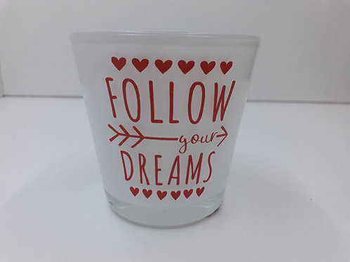Glazen theelichthouder Follow Your Dreams