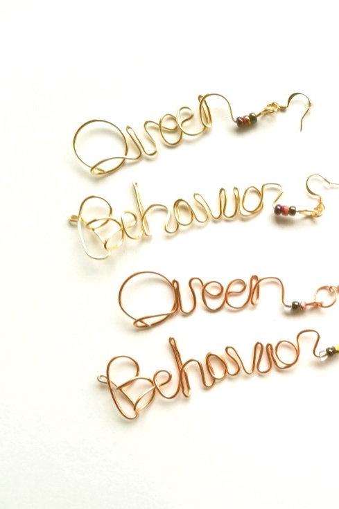 Queen Behavior Earrings