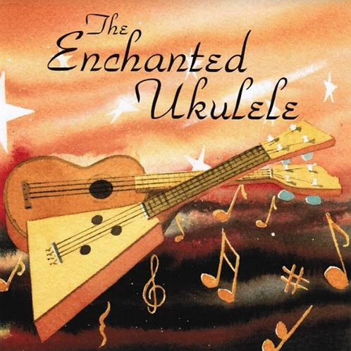 The Enchanted Ukulele