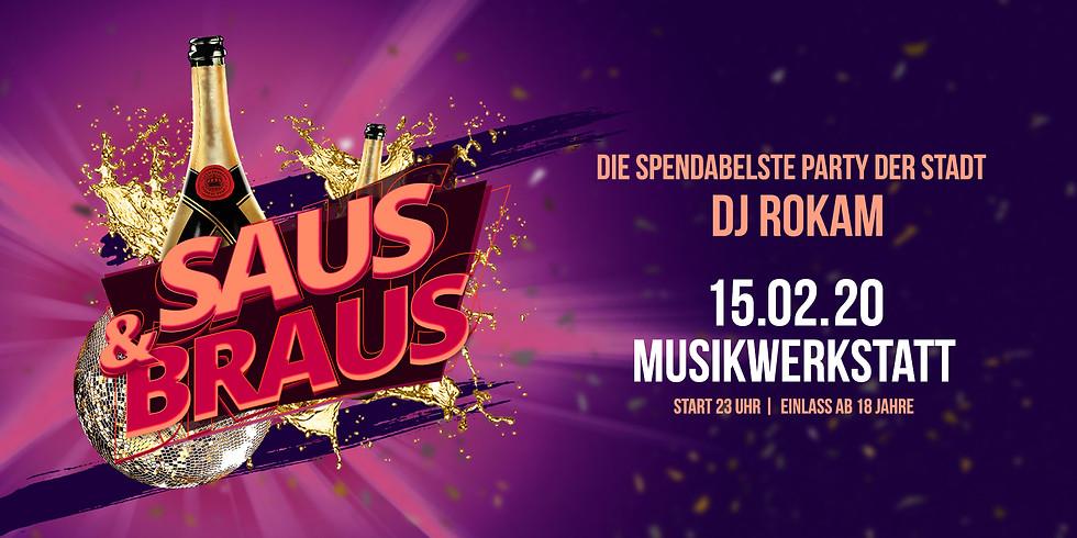 """""""Saus & Braus"""" Die spendabelste Party der Stadt!"""
