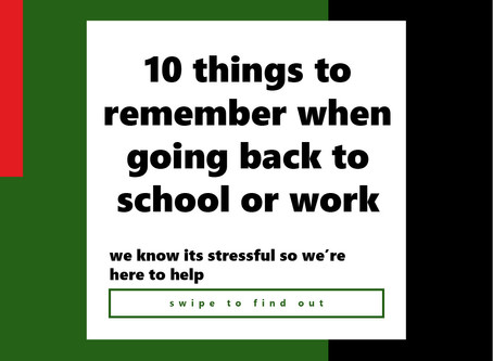 10 things to remember when going back to school or work