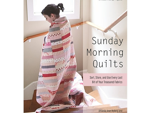 Sunday Morning Quilts by Amanda Jean Nyberg and Cheryl Arkison