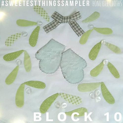 Sweetest Things Sampler - Block 10 kit  - Mistletoe and mittens