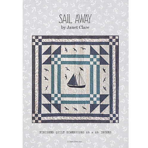 Sail Away quilt pattern by Janet Clare