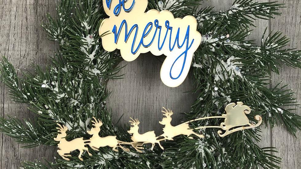 12 inch Wreath: Be Merry with Santa Sleigh