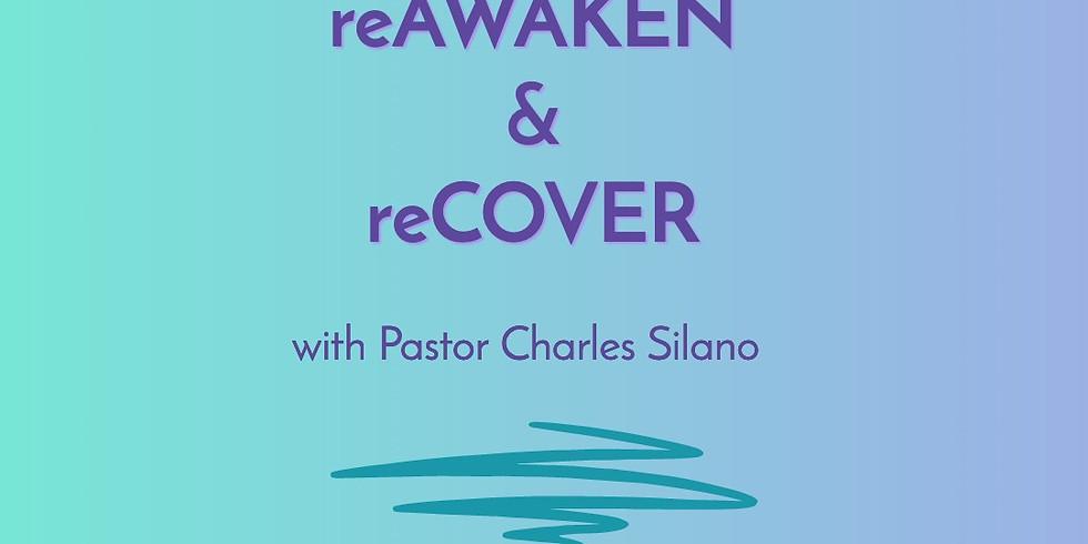 reAWAKEN & reCOVER