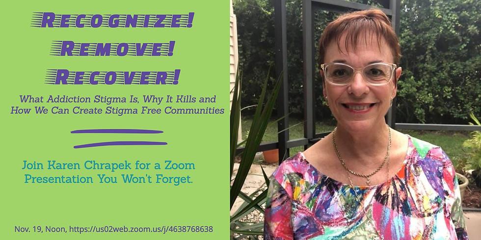 Recognize! Remove! Recover